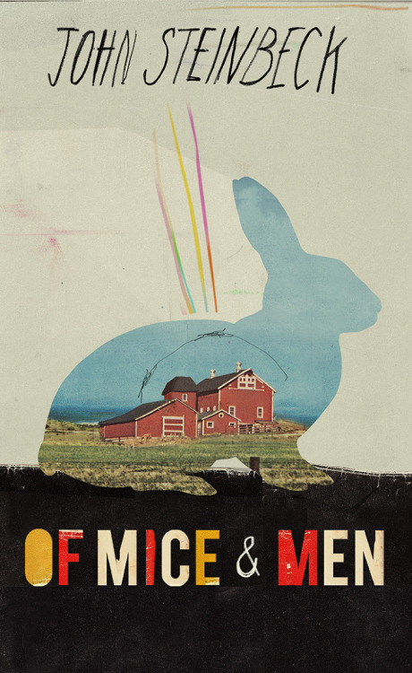 The new book cover for the classic novel Of Mice and Men, collage by Kathryn Macnaughton (via collagebox)