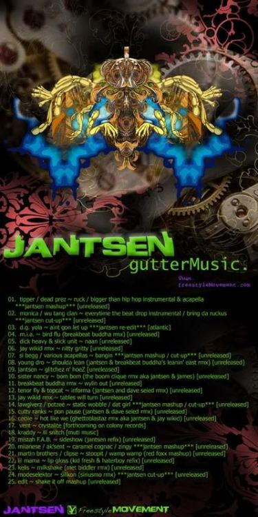 "Jantsen's Gutter Music Mix is an UNClassic. As in ""unappreciated + classic."" From 2007, this is dubstep/glitch-hop/future-bass/reggae/hip-hop; clearly 'dub-hop' is the best amalgamation of all of those silly genre titles. After hearing this, it should be readily apparent why Jantsen is now working with Bassnectar and blowing up in the bass scene.  Features bass-heavy remixes of Dead Prez, MIA, Sister Nancy, Tenor Fly, Kelix, Modeselektor, and eDIT amongst other examples of low-end theory.  If you like the earlier work of Antennae this will fit nicely in your earhole: DIRECT DOWNLOAD For comparison sake, here's a more recent mix from 2011, I actually like his older style better…"