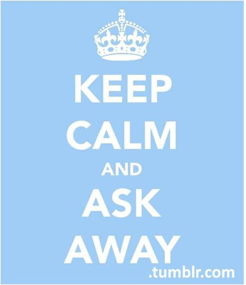keepcalmandaskaway:  Reblog us to help people know they are not alonethank you so much for the support <3