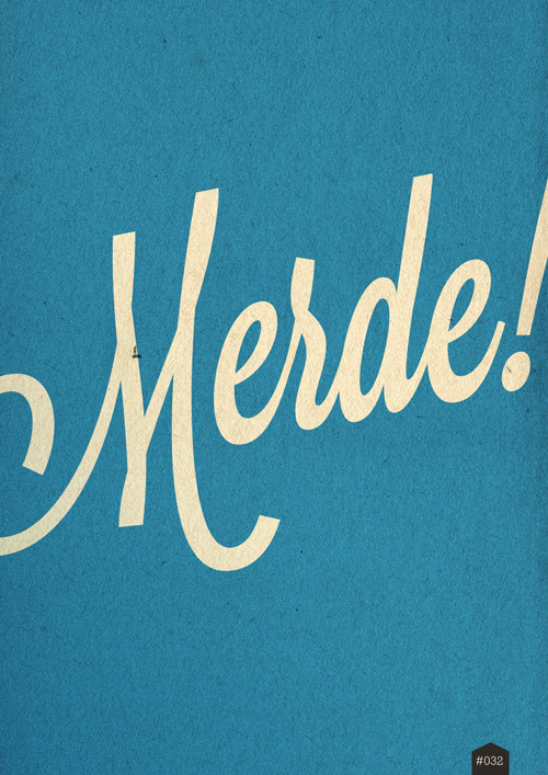 wordsandeggs:  MERDE! Lavanderia type, available on Losttype