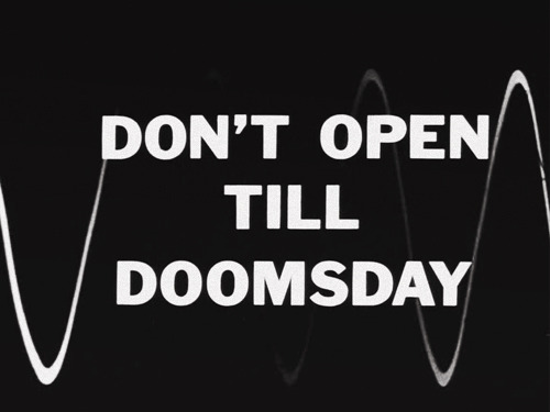 The Outer Limits (1963-1965) - Don't Open Till Doomsday
