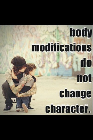 "britfaith:  ""Body modifications do not change character"""