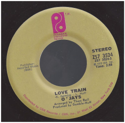 "The O'Jays ""Love Train"" / ""Who Am I"" Single - Philadelphia International/CBS Records, US (1972)."