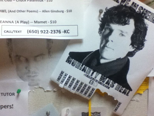 believeinsherlock:  found on the first floor of the Humanities building at SF State. There seems to be a pretty active Sherlock fandom here, which is awesome.
