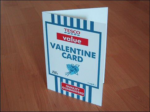 sharefolder:  Tesco have produced their own Value Valentine Card.