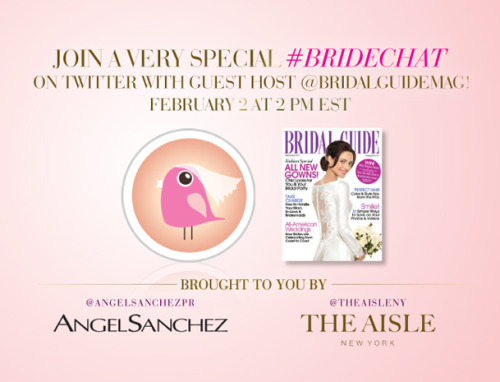 The stars have aligned! Today we present a very special 2/2 at 2 #BrideChat on Twitter with Angel Sanchez and guest host Bridal Guide Magazine. #BrideChat is the ultimate interactive online event to cure all of your bridal woes with advice straight from the pros. We'll be talking bridal styling tips, trends, money-saving tricks, and more. And if you're new to #BrideChat, check out Bridal Guide's step-by-step instructions on how to get in on the action. We'll tweet you there! *Join Angel Sanchez and The Aisle New York for #BrideChat on Twitter every Thursday at 2 pm EST.