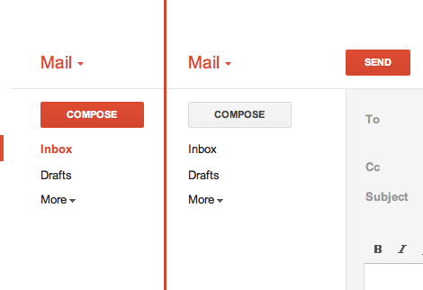Gmail - While in the inbox, the Compose button is red. Then when composing an email, the Sendbutton is red instead. /via Joe Sparano
