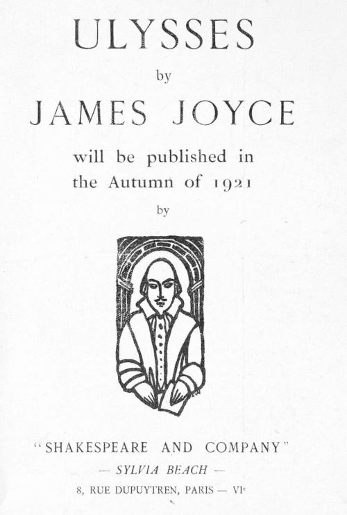 "i12bent:  James Joyce's masterpiece is of course Ulysses, the great book of one day in the life of Leopold Bloom and his associates… We all know how that one ends, with Molly Bloom's stream of consciousness: ""…Yes when I put the rose in my hair like the Andalusian girls used or shall I wear a red yes and how he kissed me under the Moorish wall and I thought well as well him as another and then I asked him with my eyes to ask again yes and then he asked me would I yes to say yes my mountain flower and first I put my arms around him yes and drew him down to me so he could feel my breasts all perfume yes and his heart was going like mad and yes I said yes I will yes."" ― James Joyce,  Ulysses  Above: Front-page of the subscription form for Joyce's Ulysses, published by Sylvia Beach's Shakespeare and Company in Paris, 1922"