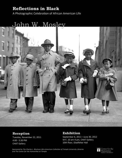 templeuniv:  Check out this exhibition of photographs by John W. Mosely (1907-1969) in Gladfelter at the Center for the Humanities at Temple. In images of the famous and unknown, Mosley captured the distinctive culture of Philadelphia's African American community during the mid-century. This exhibition is presented by the Charles L. Blockson Afro-American Collection of Temple University Libraries in partnership with the Philadelphia Inquirer and Daily News.