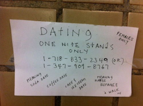 Ladies, for a good man*, look no further than the subway walls. *a man who appreciates the simple things in life, but has complicated feelings on what constitutes romance. [via]