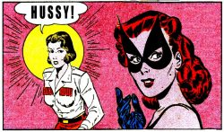 msbehavoyeur:  Hussy! ~ Nyoka Vs The Black Cat ~ vintage comic book art via