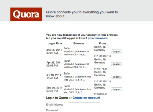 littlebigdetails:  Quora - When you're logged out you get a list of places where you're still logged in with the option to log out