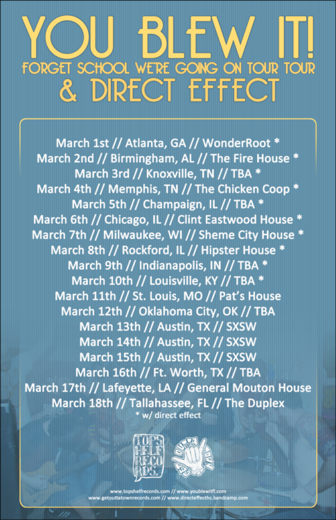 You Blew It! and Direct Effect will be touring together in March on the way to SXSW.