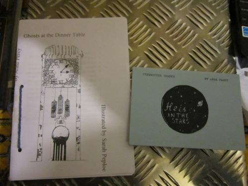 Ghosts at the Dinner Table and He Is In the Stars - two fabulous poetry zines by the brilliant Anna Percy