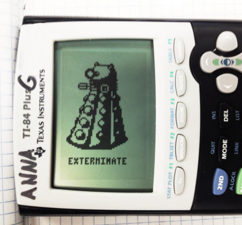 Dalek (Doctor Who) TI-84 graphing calculator. January 31st-February 2nd 2012. A few small mistakes, but overall I'm very proud of this. :)