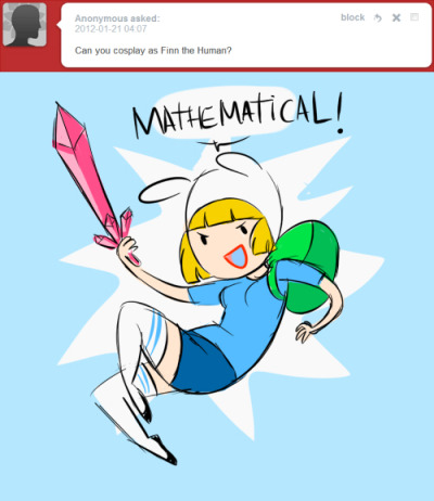 well, I look more like Fionna just because I'm a girl : )