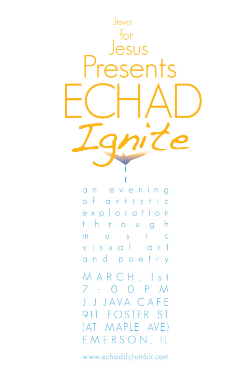 Echad will be doing an art presentation in Chicago in March! Here is the flyer we designed to help promote the event. What do you think?