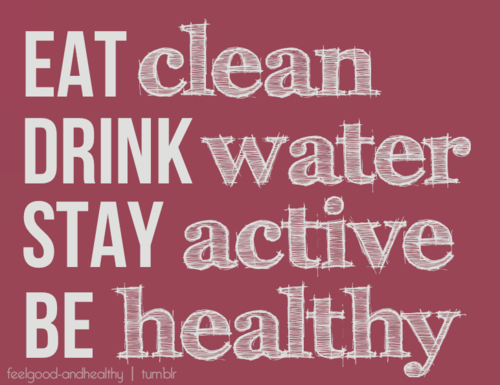 thatfitbl0g:  Basically the commandments of a healthy & happy lifestyle :)