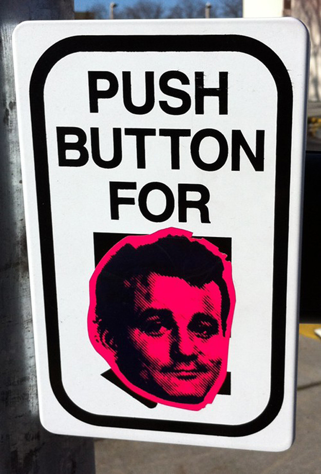 ianbrooks:  Push Button for Murray Spotted in Portland, Oregon, the very last button you will ever need to push.  (source: portlandmercury / via: buzzfeed)