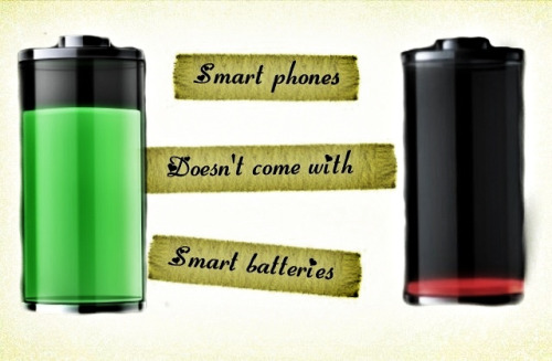 Smart phones doesn't come with smart BATTERIES