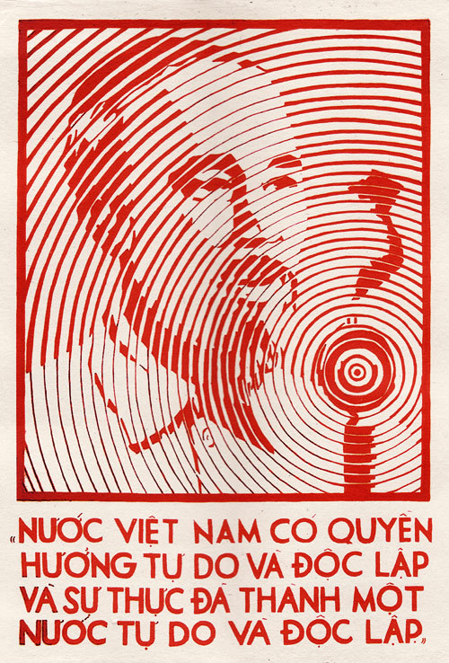 """Vietnam Nation Has The Right to Enjoy Freedom, and In Fact, Vietnam Has Become a Free and Independent Nation."" Ho Chi Minh Vietnamese Propaganda Artvnpropaganda.com"
