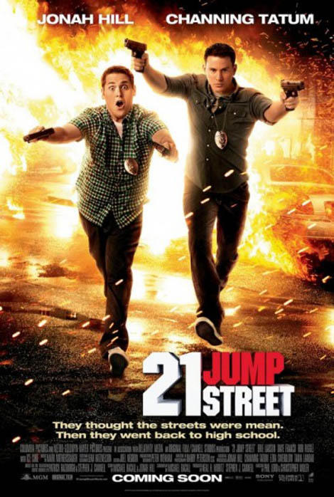 New poster for 21 Jump Street A new poster has been released for upcoming comedy 21 Jump Street, and judging by the explosions, it looks as though Jonah Hill and Channing Tatum have been dropped into their very own action spectacular…