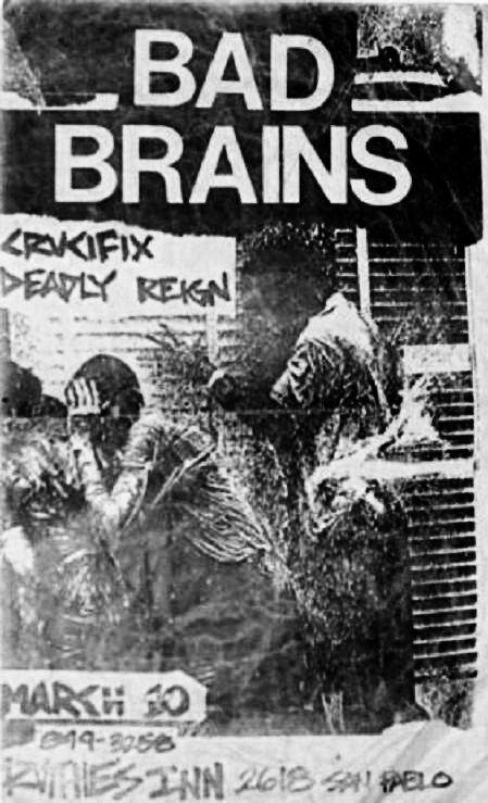 oldpunkflyers:  Bad Brains, Crucifix & Deadly Reign at Ruthies Inn.