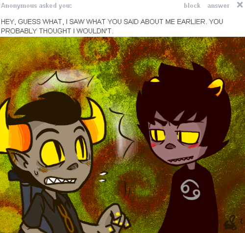 oH, uH, wOW, i DIDN'T SEE YOU THERE, uHHH, hEY, kARKAT,