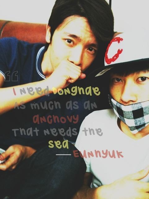 "mochiwookie:  ""I need Donghae as much as an anchovy that needs the sea."""