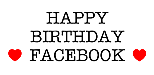 thenextweb:  ‎Facebook was founded on February 4, 2004.