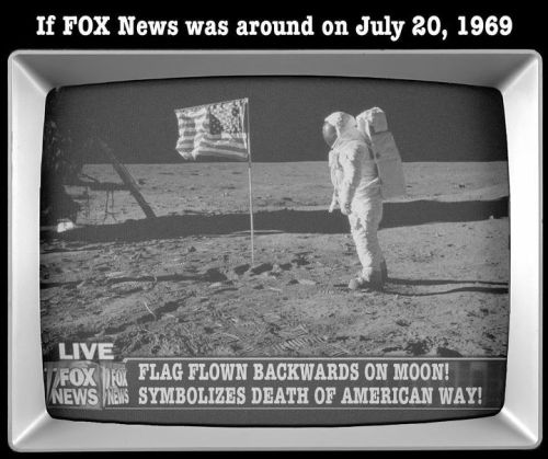 diegueno:  (via If Fox News was around on July 20, 1969)