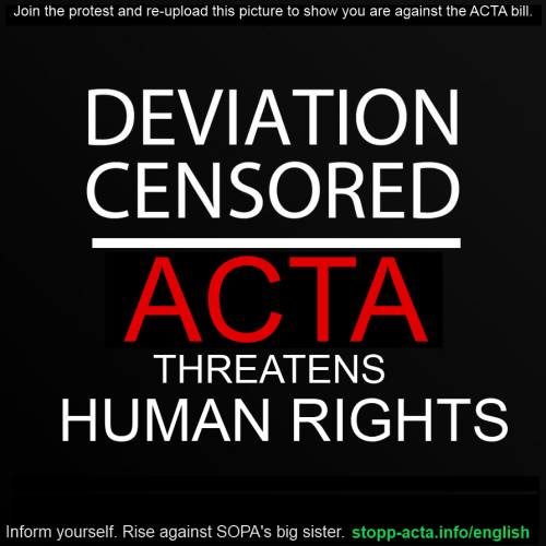 (via STOP ACTA by ~Pokeninjagirl on deviantART)