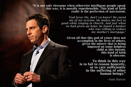 "agnogenic:  A quote from Sam Harris during his debate with William Lane Craig. The debate was titled ""Is Good From God?"" and took place at Notre Dame College."