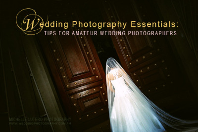 Wedding Photography Essentials: Tips For Amateur Wedding Photographers
