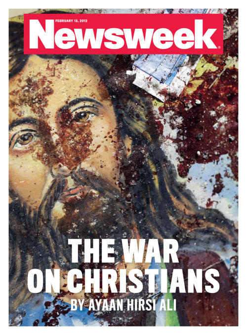 of-praxis:  thenoobyorker:  newsweek:  This week's cover (on iPad today, newsstands tomorrow) features a Jan 1., 2012 photograph depicting a blood-spattered poster of Jesus. It was taken at the Coptic Christian Saints Church in Alexandria, Egypt after a bomb attack that killed at least 23 people. The attack is believed to have been carried out by the Army of Islam.  [Photograph by Ben Curtis, AP]  Ayaan Hirsi Ali would write this.  my friend said i was just like her because i was a strong, fierce woman but i wanted to strangle him