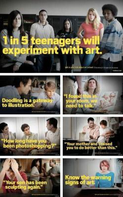 banksystreetart:  WARNING: 1 in 5 teenagers will experiment with art! From and artist I follow.