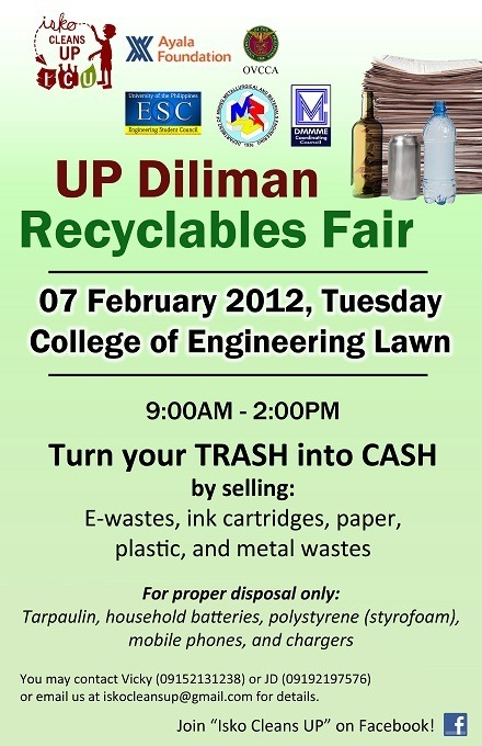 UPD Recyclables Fair tomorrow! Recycle wastes, not exes ;)