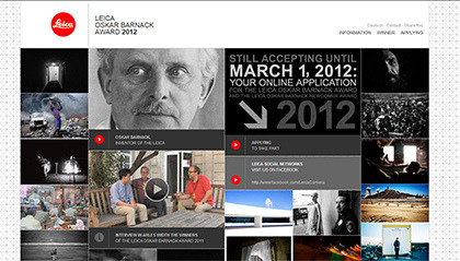 Contest: The 2012 Leica Oskar Barnack Award The 2012 Leica Oskar Barnack Award is open from now until 1 March 2011.The Leica Oskar Barnack Award will be presented for the 33rd time this year. The winner will receive a Leica M9-P camera with lens worth approximately €10,000, in addition to a cash prize of €5,000.A second honour in the course of the competition will be awarded in the category 'Leica Oskar Barnack Newcomer Award', for (prospective) professional photographers aged 25 and under.The winner of the first prize in this section will also be awarded a Leica M9-P complete with lens.