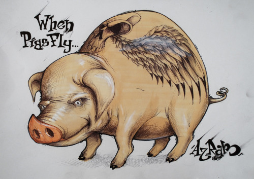 When pigs fly…