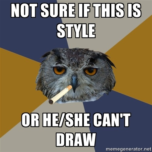 fyeahartstudentowl:  Not sure if this is style or he/she can't draw.