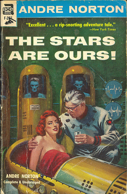Andre Norton - The Stars Are Ours! (Ace F-207) on Flickr.Via Flickr: Andre Norton The Stars Are Ours! 1963 Ace # F-207 Cover by Ed Valigursky
