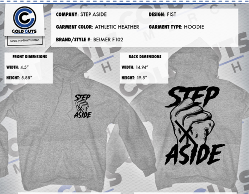 New Step Aside hoodies are up for pre-order right now.  These are not being reprinted so pick one up while you can. http://stepaside.bigcartel.com/product/fist-hoodie-grey