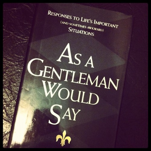 When in doubt… #thanksforthebookmum #gentlemen  (Taken with instagram)