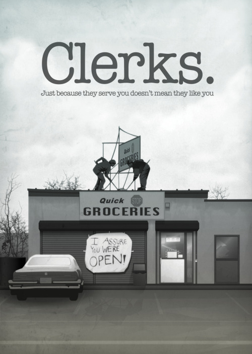 I think Clerks is in my top ten. And this is so much difficult in my case.