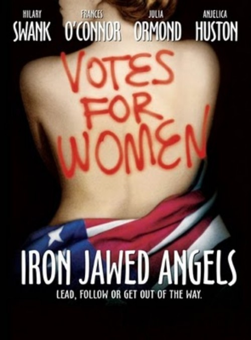 Iron Jawed Angel Trailer Just go see this movie. It is important that we know our history. It is important that we know how long it took us to get here. To this point. Just watch it, okay?