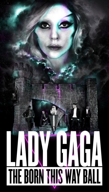 ladyxgaga:  The first official Born This Way Ball tour poster.