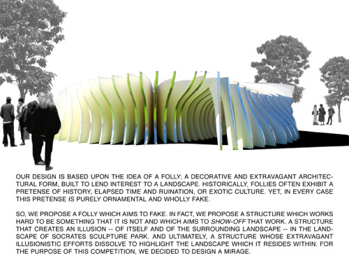 MIRAGE FOLLY COMPETITION PROPOSAL FOR SOCRATES SCULPTURE PARK SPONSORED BY THE NEW YORK ARCHITECTURE LEAGUE.