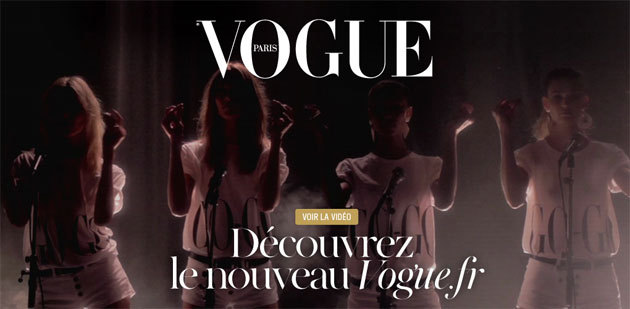 Paris Vogue's New Website  Paris Vogue is finally putting some of its muscle behind its web presence, by relaunching a which went live 2 days ago. The most prominent feature of the new site is a blog-style stream located directly beneath the main banner and navigator. A whole thirty two new issues are posted 2 days ago, about as many as one might find in a typical issue of the magazine. For the most part, it's standard fashion mag fare, mostly remarkable for its high fashion bent. Paris Vogue obviously has the kind of exclusive access to key designers and fashion figures few other outlets could match. You can find the most interesting latest issues on Vogue.fr. Here's some of the selection: - A video about Chanel's 1932 jewelry collection - The best hair looks of the Spring 2012 runways - Top Las Vegas hotspots - A small profile of Kate Moss' limited-edition jewelry collection for Fred and many more!