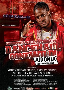 Performing tonight at the Aidonia showcase in Stockholm, Sweden. Shell dung Göta Källare!