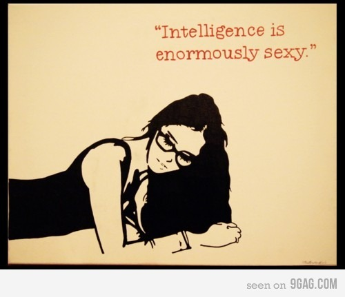 9gag:  (via 9GAG - Smart is the new sexy)